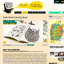 Yellow Bird Project : Indie Rock Coloring Book