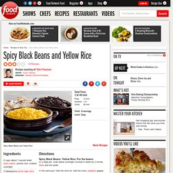 Spicy Black Beans and Yellow Rice Recipe : Tyler Florence
