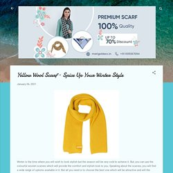 Yellow Wool Scarf – Spice Up Your Winter Style