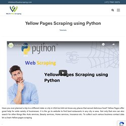 Yellow Pages Scraping using Python - Worth web scraping services