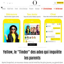 """Yellow, le """"Tinder"""" des ados qui inquiète les parents - 5 mars 2017"""