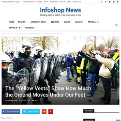 """The """"Yellow Vests"""" Show How Much the Ground Moves Under Our Feet"""