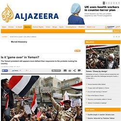 Is it 'game over' in Yemen?