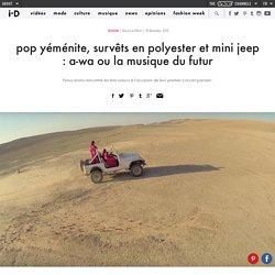 pop yéménite, survêts en polyester et mini jeep : a-wa ou la musique du futur