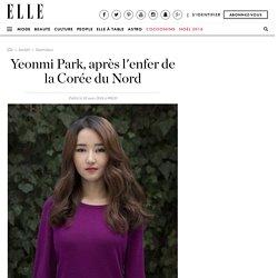 Yeonmi Park, après l'enfer de la Corée du Nord