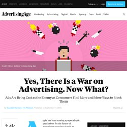 Yes, There Is a War on Advertising. Now What?