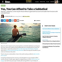Yes, You Can Afford to Take a Sabbatical