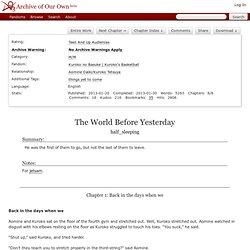 The World Before Yesterday - Chapter 1 - half_sleeping - Kuroko no Basuke