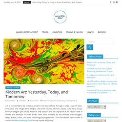 Modern Art : Yesterday, Today, and Tomorrow