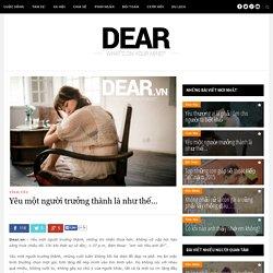 Yêu một người trưởng thành là như thế... – Dear DiaryDear Diary