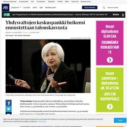 Yhdysvaltojen keskuspankki heikensi ennustettaan talouskasvusta - Yhdysvaltain keskuspankki