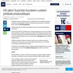 HS jakoi Suomen kuuteen uuteen yhteiskuntaluokkaan