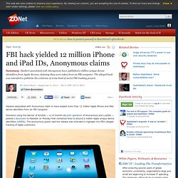 FBI hack yielded 12 million iPhone and iPad IDs, Anonymous claims