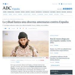 La yihad lanza una docena amenazas contra España