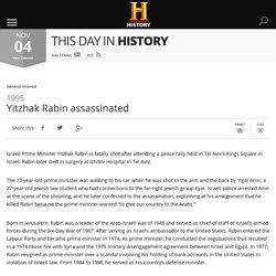 Yitzhak Rabin assassinated - Nov 04, 1995 - HISTORY.com