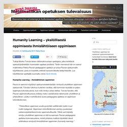 Humanity Learning – yksilöllisestä oppimisesta ihmislähtöiseen oppimiseen