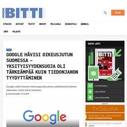 Google hävisi oikeusjutun Suomessa – yksityisyydensuoja oli tärkeämpää kuin tiedonjanon tyydyttäminen – Mikrobitti