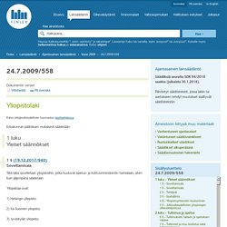 Yliopistolaki 558/2009 - Ajantasainen lainsäädäntö - FINLEX ®