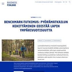 Benchmark-tutkimus: pyörämatkailun kehittäminen edistää Lapin ympärivuotisuutta - Business Finland