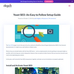Yoast SEO: An Easy to Follow Setup Guide
