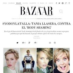 #YoDoyLaTalla: Tania Llasera, contra el 'body shaming'