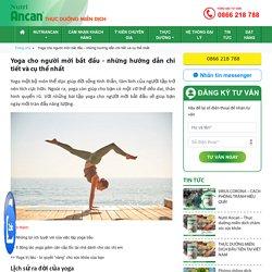 Yoga cho người mới bắt đầu - những hướng dẫn chi tiết và cụ thể nhất