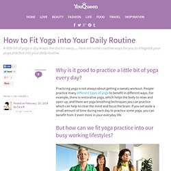 How to Fit Yoga into Your Daily Routine - YouQueen