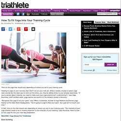 How To Fit Yoga Into Your Training Cycle