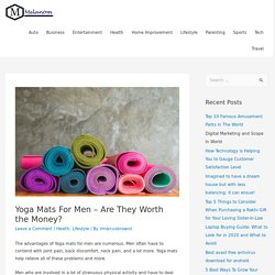 Yoga Mats For Men – Are They Worth the Money? – Melanom