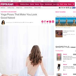 Yoga Poses to Look Good Naked Photo 11