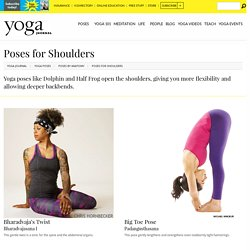 Yoga Poses for Shoulders