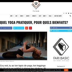Yoga: lequel pratiquer? Pour quoi faire?