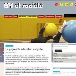 Le yoga et la relaxation au lycée - EPS & Société