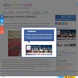 Yoga para runners. (Parte I) - El blog de Yoga