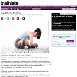 Yoga Styles For Triathletes