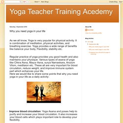 Yoga Teacher Training Acedemy: Why you need yoga in your life