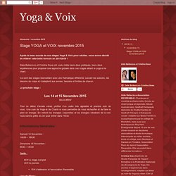 Yoga & Voix: Stage YOGA et VOIX novembre 2015