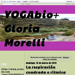 YOGAbio+ Gloria Morelli : yoga