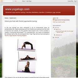 Unlock your brain with Toronto yoga teacher training