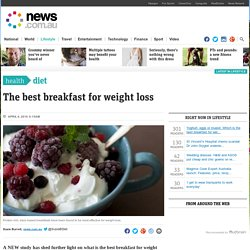 Yoghurt, eggs or muesli: Which is the best breakfast for weight loss?