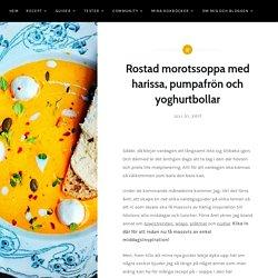 Rostad morotssoppa med harissa, pumpafrön och yoghurtbollar – Tuvessonskan
