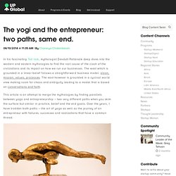 The yogi and the entrepreneur: two paths, same end.