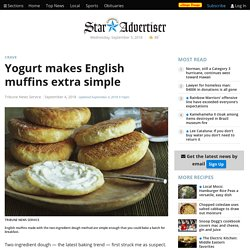 Yogurt makes English muffins extra simple