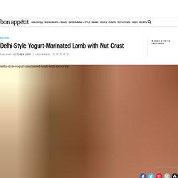 Delhi-Style Yogurt-Marinated Lamb with Nut Crust Recipe - Bon Appétit Recipe