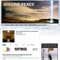 EXCLUSIVE PRESALE: Yoko Ono Plastic Ono Band LIVE: Fox Theater,