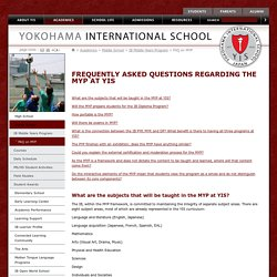 Yokohama International School: FAQ on MYP