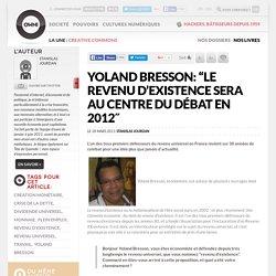 """Yoland Bresson: """"le revenu d'existence sera au centre du débat en 2012″ » Article"""