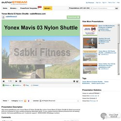 Yonex Mavis 03 NylonShuttle - Sabkifitness.Com