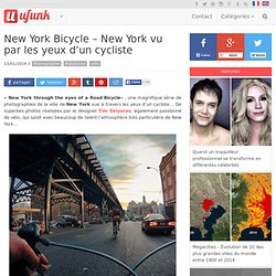 New York Bicycle – New York vu par les yeux d'un cycliste
