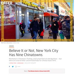 How New York Ended Up With Nine Chinatowns